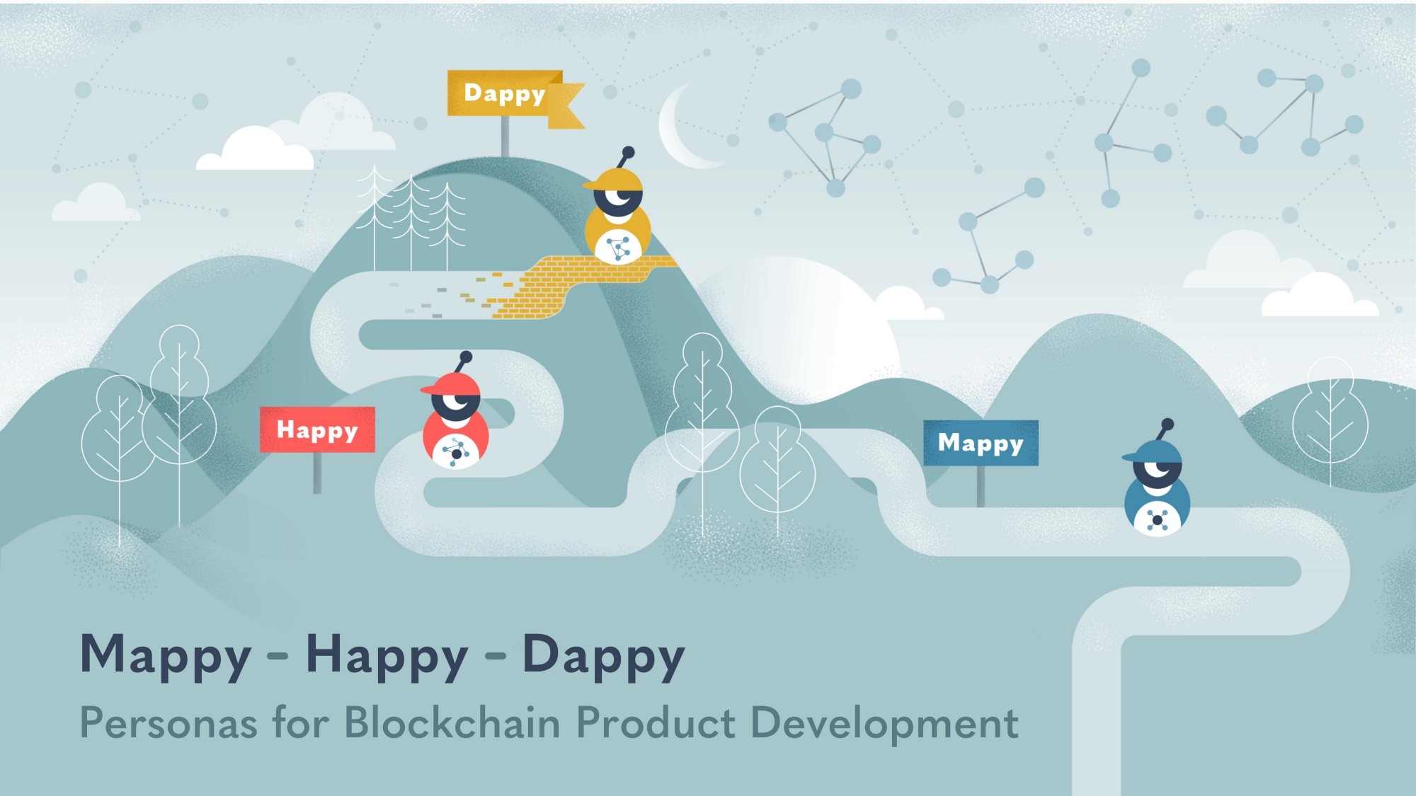 Meet Mappy, Happy, and Dappy: Personas for Blockchain Product Management