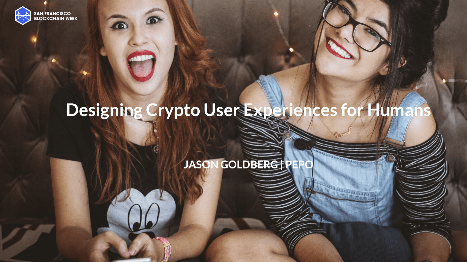 Watch Pepo's San Francisco Blockchain Week Presentation: Designing Crypto User Experiences For Humans