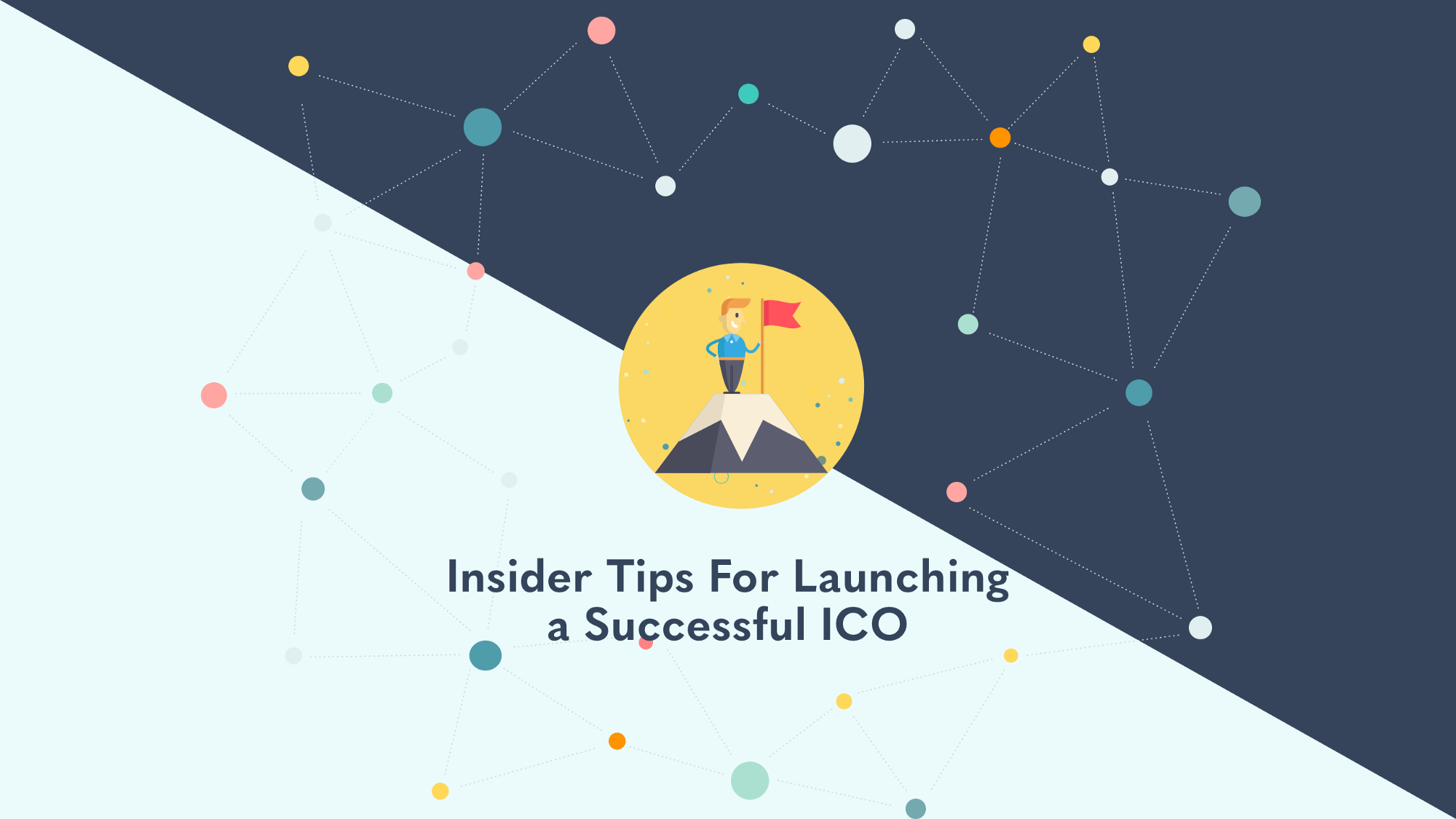 Insider Tips For Launching a Successful ICO