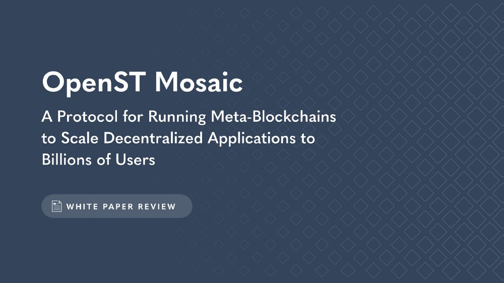 OpenST Mosaic Paper Released for Community Review