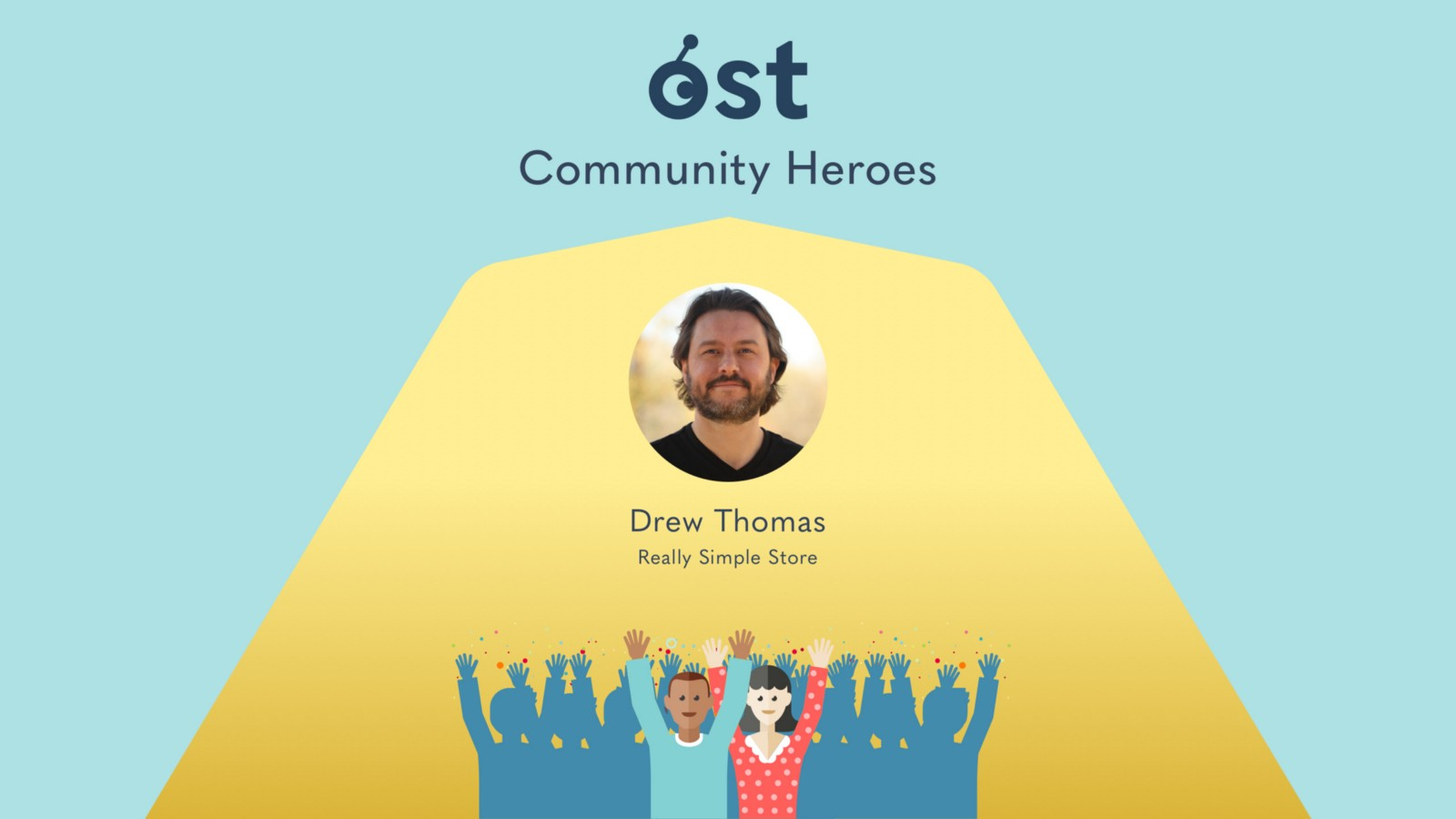 OST Community Heroes: Drew Thomas, Owner of Really Simple Store