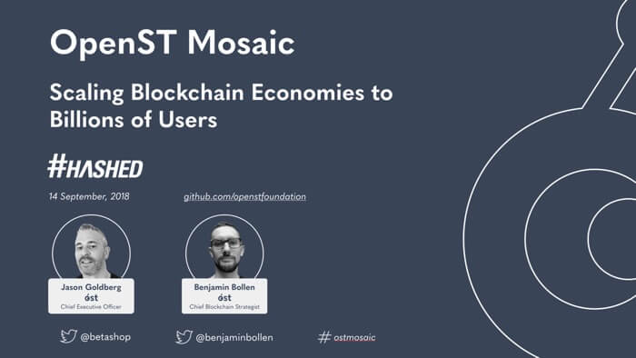 Video & Slides from #HASHED: OpenST Mosaic Protocol