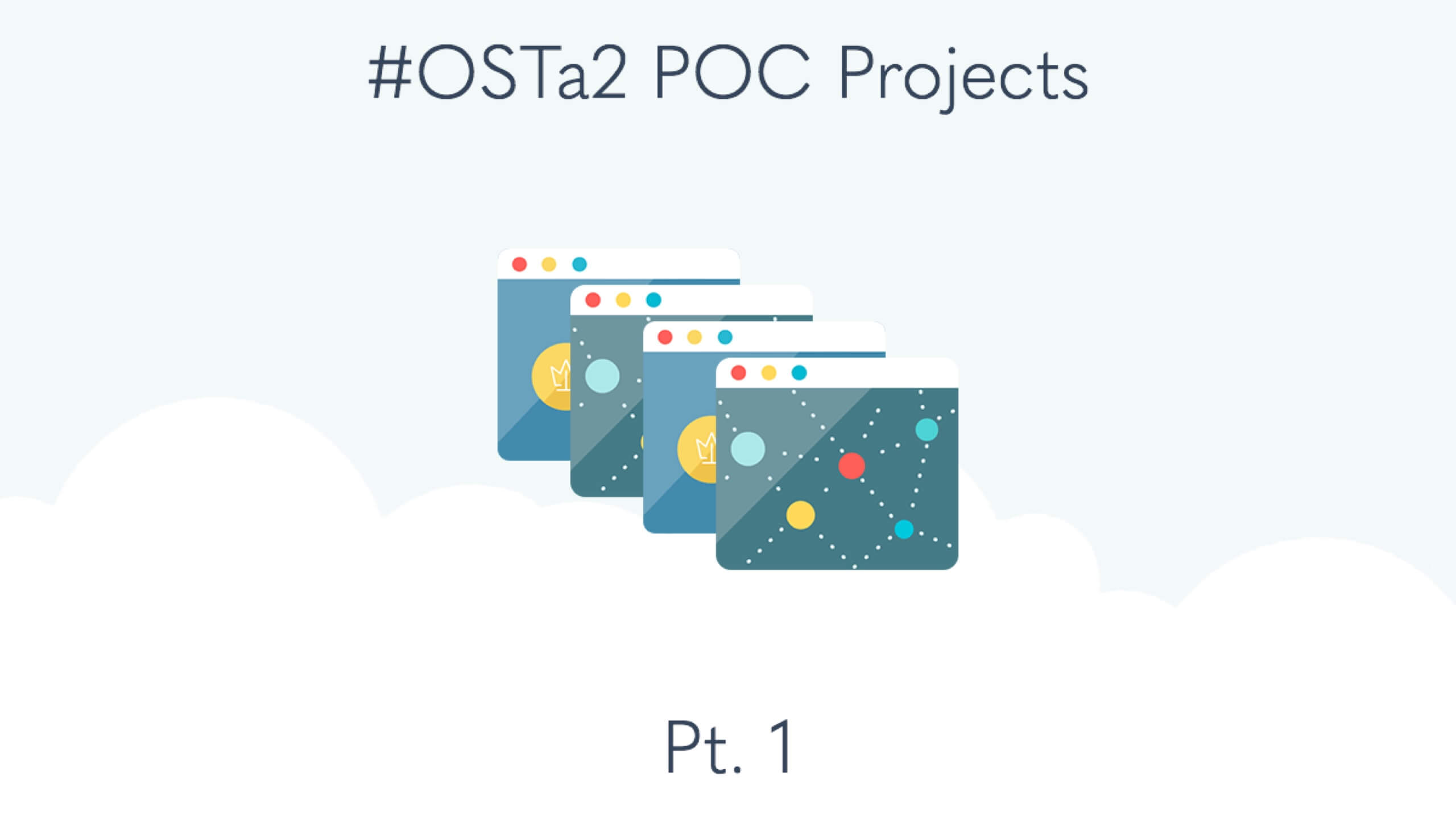 Introducing #OSTa2 Projects (Pt. 1)