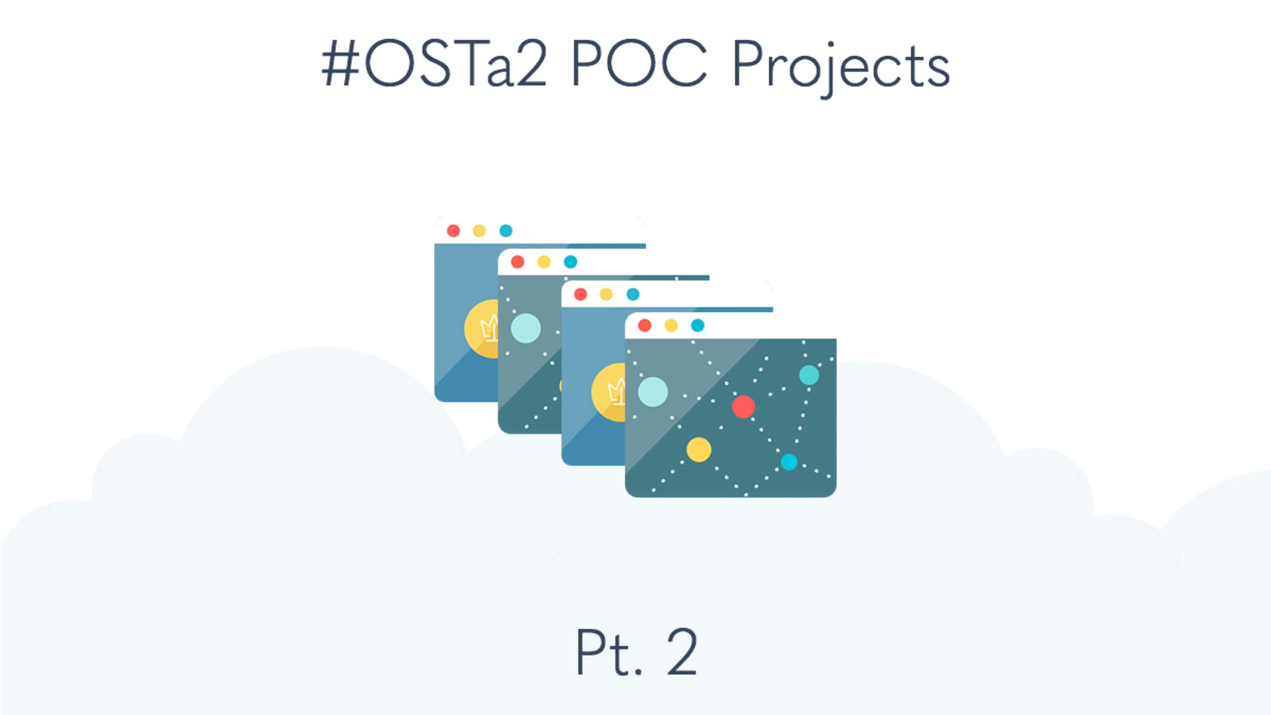 14 More #OSTa2 Projects (Pt. 2)