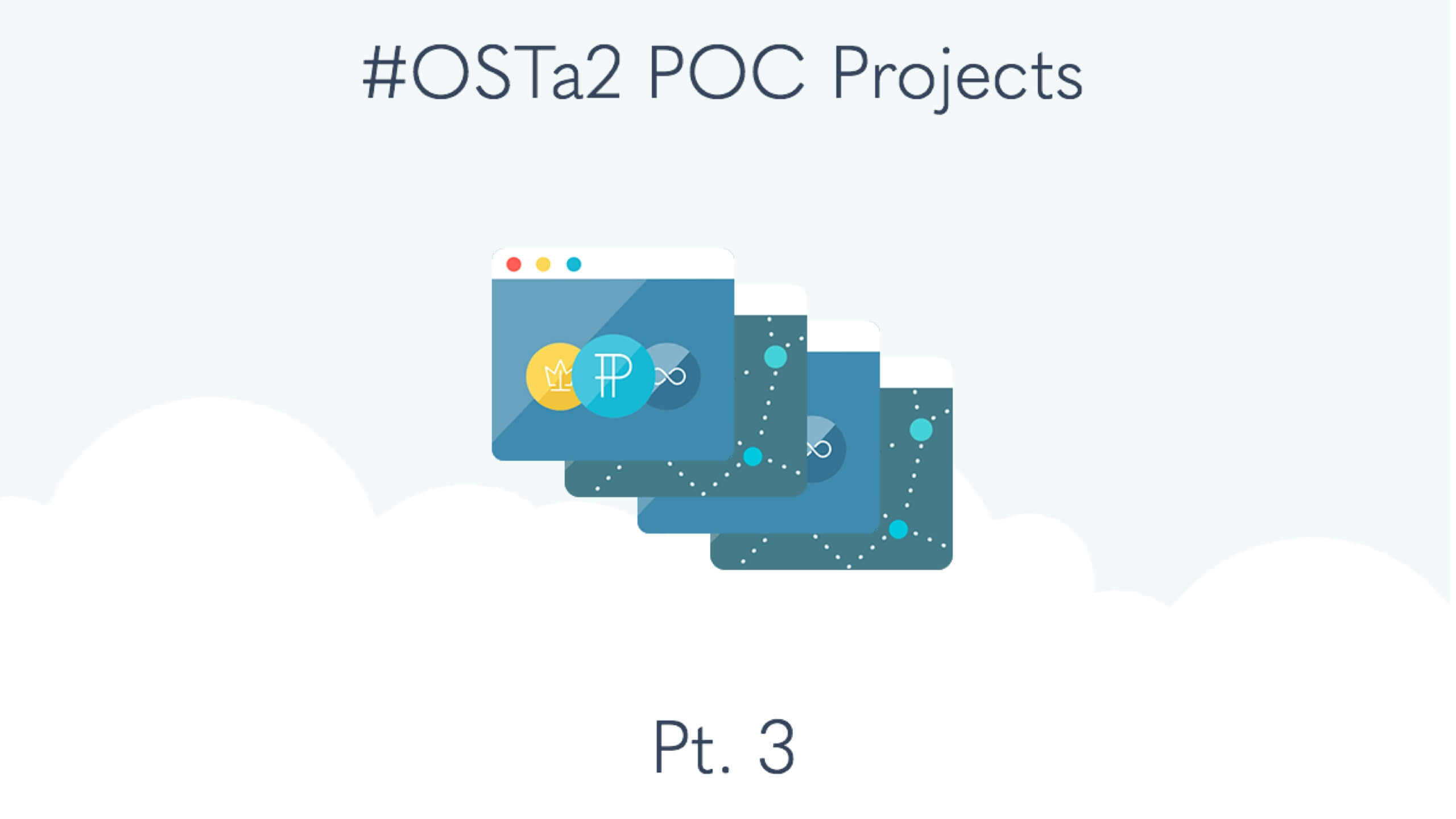 The next 14 #OSTa2 Projects (Pt. 3)
