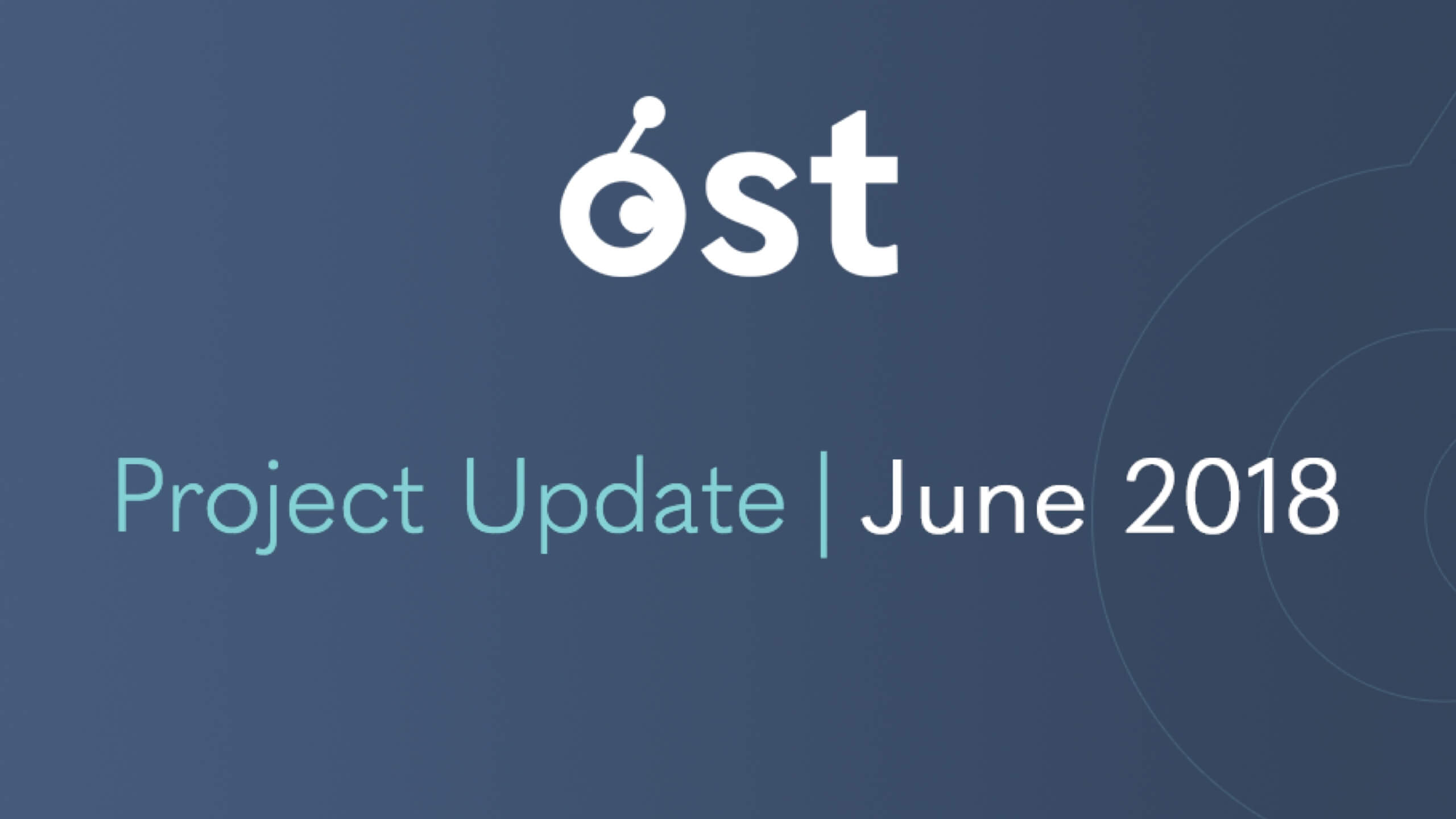 OST Project Update | June 2018