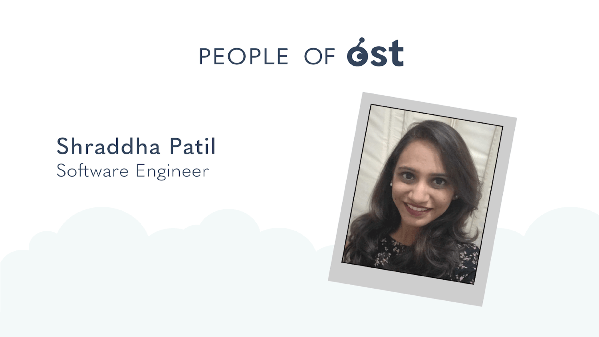 People of OST: Shraddha Patil, Software Engineer